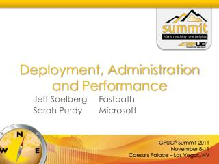 Deployment, Administration and  Performance