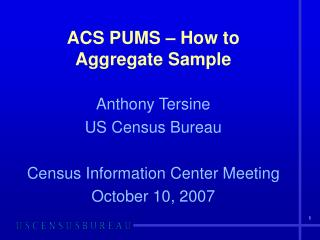 ACS PUMS – How to Aggregate Sample