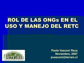 ROL DE LAS ONGs EN EL USO Y MANEJO DEL RETC