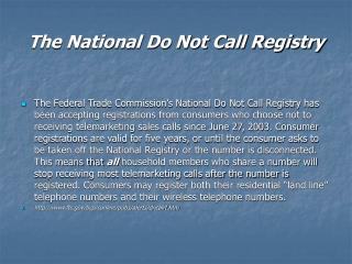 The National Do Not Call Registry