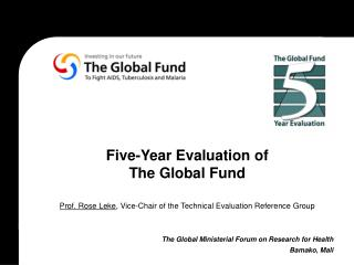 Five-Year Evaluation of  The Global Fund