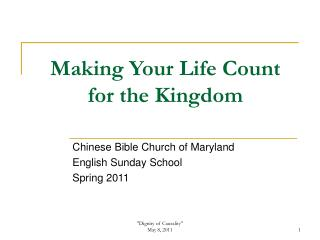 Making Your Life Count for the Kingdom