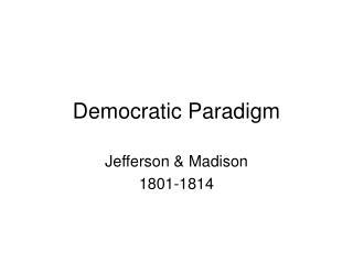 Democratic Paradigm