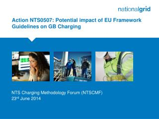 Action NTS0507: Potential impact of EU Framework Guidelines on GB Charging