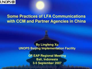 Some Practices of LFA Communications  with CCM and Partner Agencies in China