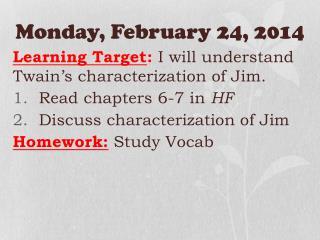Monday ,  February  24,  2014