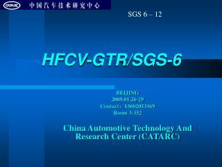 HFCV-GTR/SGS-6