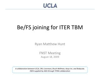 Be/FS joining for ITER TBM