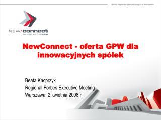 NewConnect - oferta GPW dla innowacyjnych spółek