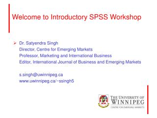 Welcome to Introductory SPSS Workshop