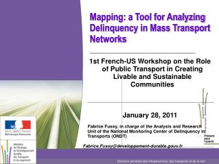 Mapping: a Tool for Analyzing Delinquency in Mass Transport Networks