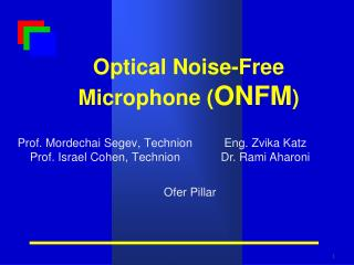 Optical Noise-Free Microphone ( ONFM )