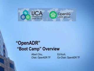 """""""OpenADR"""" """"Boot Camp"""" Overview"""