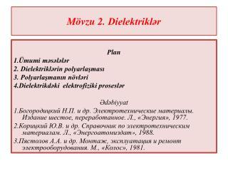 Mövzu 2.  Dielektriklər