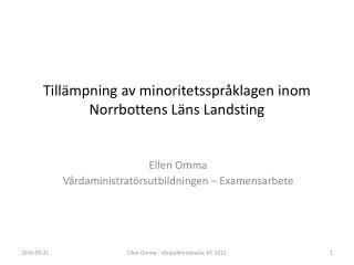Tillämpning av minoritetsspråklagen inom Norrbottens Läns Landsting