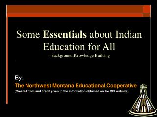 Some Essentials about Indian Education for All --Background Knowledge Building
