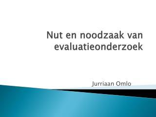 Nut en noodzaak van evaluatieonderzoek