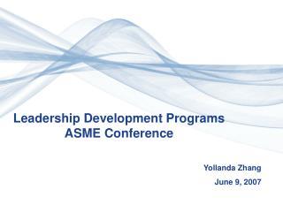 Leadership Development Programs ASME Conference
