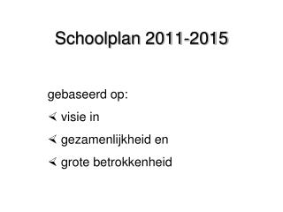 Schoolplan 2011-2015
