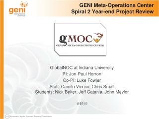 GENI Meta-Operations Center Spiral 2 Year-end Project Review