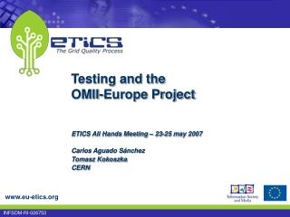 Testing and the OMII-Europe Project