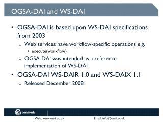 OGSA-DAI and WS-DAI