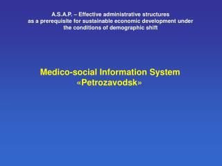 Medico-social Information System « Petrozavodsk »