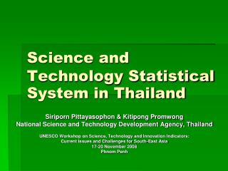 Science and Technology Statistical System in Thailand