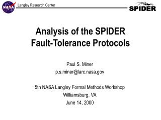 Analysis of the SPIDER  Fault-Tolerance Protocols
