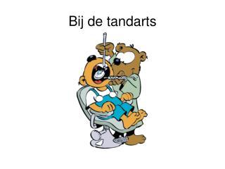 Bij de tandarts