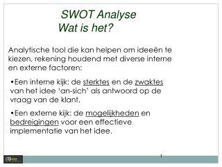 SWOT  Analyse Wat  is het?