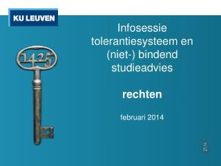 Infosessie tolerantiesysteem en  (niet-) bindend studieadvies rechten