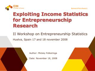 Exploiting Income Statistics for Entrepreneurschip Research