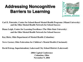 Addressing Noncognitive            Barriers to Learning