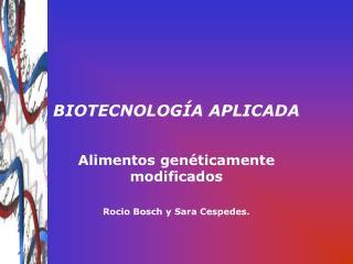 BIOTECNOLOGÍA APLICADA