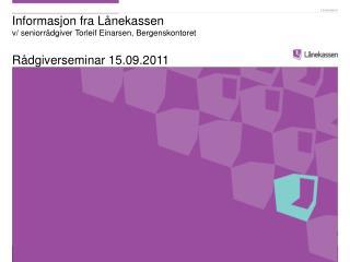 Det er to sett regler i Lånekassen for støtte til utdanning i Norge