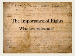 The Importance of Rights