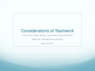 Considerations of Teamwork