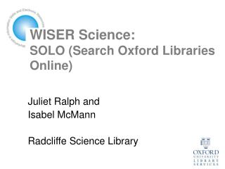 WISER Science: SOLO (Search Oxford Libraries Online)