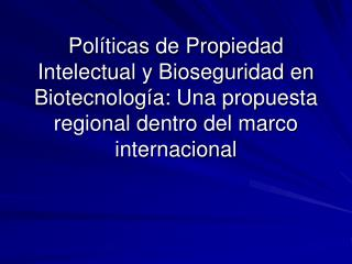 I. Bioseguridad