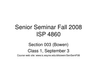 Senior Seminar Fall 2008 ISP 4860