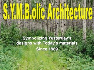 S.Y.M.B.olic Architecture