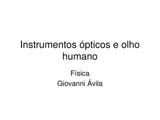 Instrumentos ópticos e olho humano