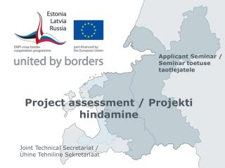 Project assessment  / Projekti hindamine