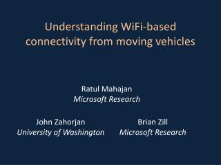 Understanding WiFi-based connectivity from moving vehicles