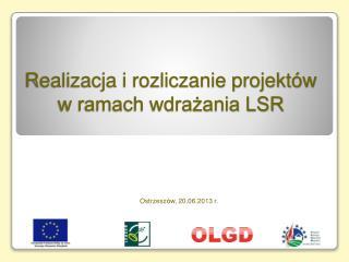 Realizacja i rozliczanie projektów  w ramach wdrażania LSR