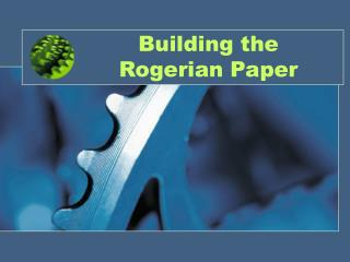 Building the Rogerian Paper