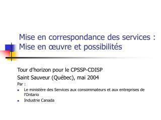 Mise en correspondance des services : Mise en œuvre et possibilités