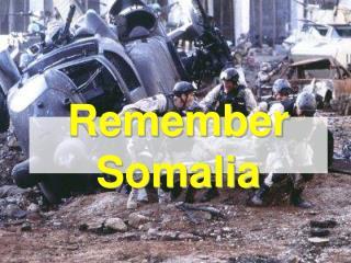 Remember Somalia