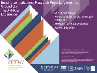 Building an Institutional Research Repository from the Ground Up: The ARROW Experience